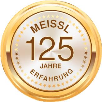 MEISSL - 125 Jahre Erfahrung